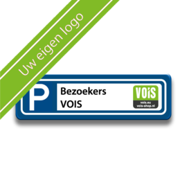 Parkeerplaatsbord eigen tekst en logo