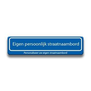 Persoonlijk Straatnaambord alu (dor) 2 regels 600 x 150 mm