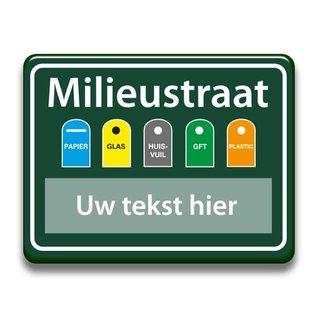 Milieustraatbord eigen tekst 400x300 mm