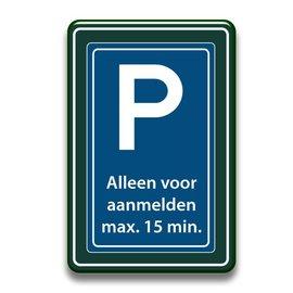 Parkeerbord aanmelden receptie