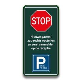 Stopbord parkeren nieuwe gasten