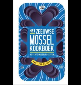 Kitchen Trend Het Zeeuwse Mosselkookboek