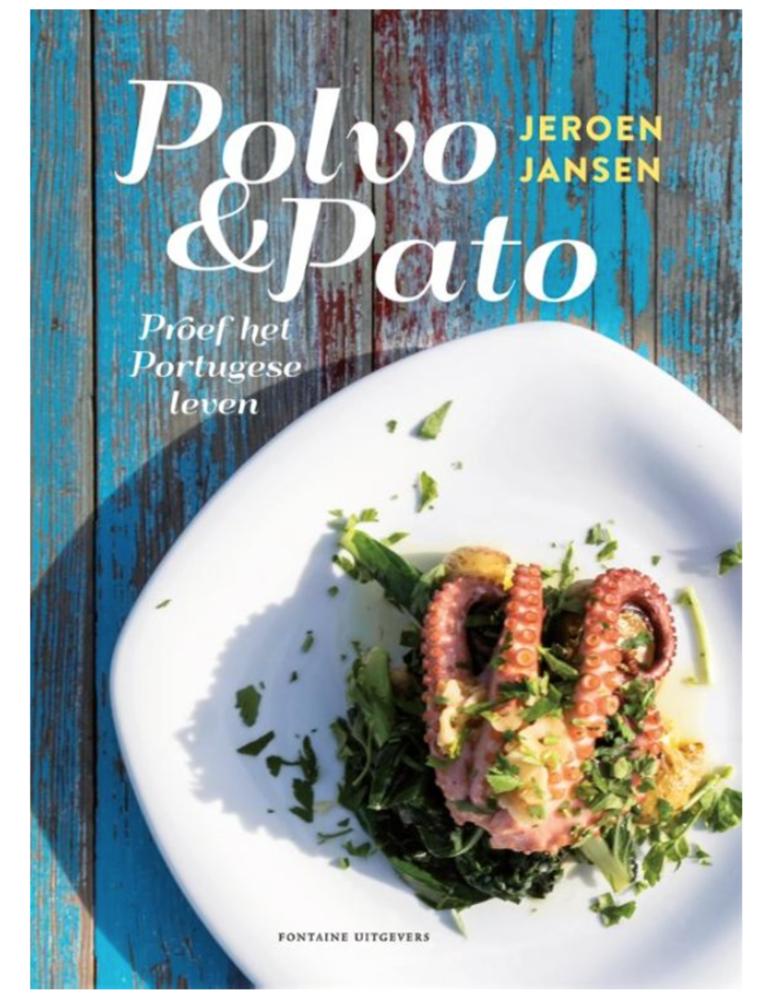 Kitchen Trend polvo & pato   Proef het Portugese leven   Jeroen Jansen