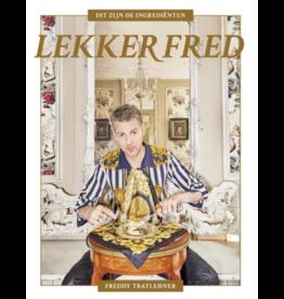 Kitchen Trend Lekker Fred| Freddy Tratlehner