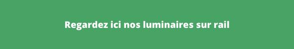 Luminaires sur rail