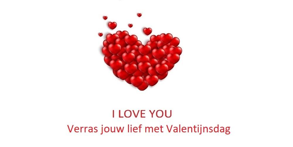 Verras jouw lief met Valentijnsdag