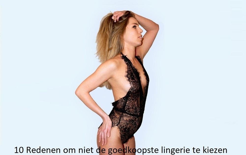 10 Redenen om niet de goedkoopste lingerie te kiezen