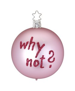 Kerstbal Roze Why Not?