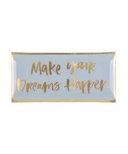 Sieraden schoteltje Make Your Dreams Happen