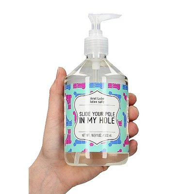 Anal Lube SLIDE YOUR POLE IN MY HOLE 500 ml