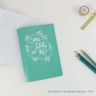 You totally got this - Cahier
