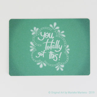 You totally got this - Postkaart