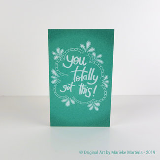 You totally got this - wenskaart