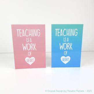 Wenskaart | Teaching is a work of heart