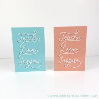 Wenskaart | Teach, Love, Inspire