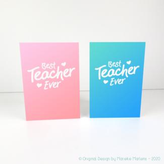 Wenskaart | Best teacher ever