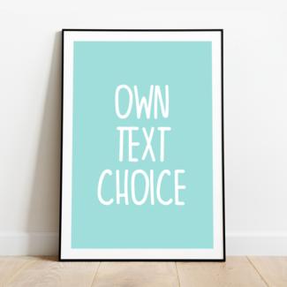 Poster   Eigen tekst keuze