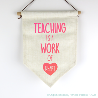 Vlag | Teaching is a work of heart