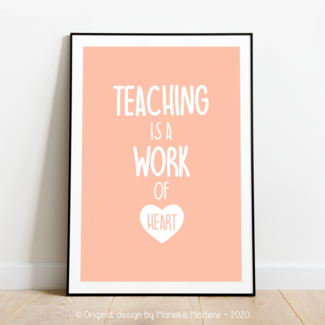 Poster   Teaching is a work of heart