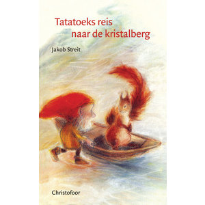 Christofoor Tatatoeks reis naar de kristalberg