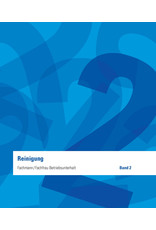 Fachmann / Fachfrau Betriebsunterhalt  EFZ Band 2 - Reinigung