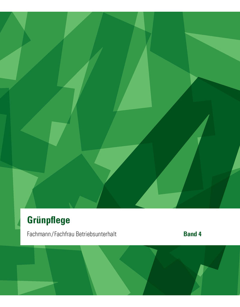 #3010 Fachmann / Fachfrau Betriebsunterhalt  EFZ Band 4 - Grünpflege
