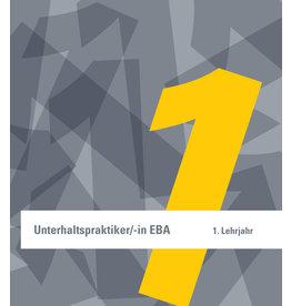 Unterhaltspraktiker/in EBA, 1. Lehrjahr
