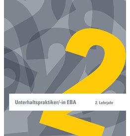 Unterhaltspraktiker/in EBA, 2. Lehrjahr