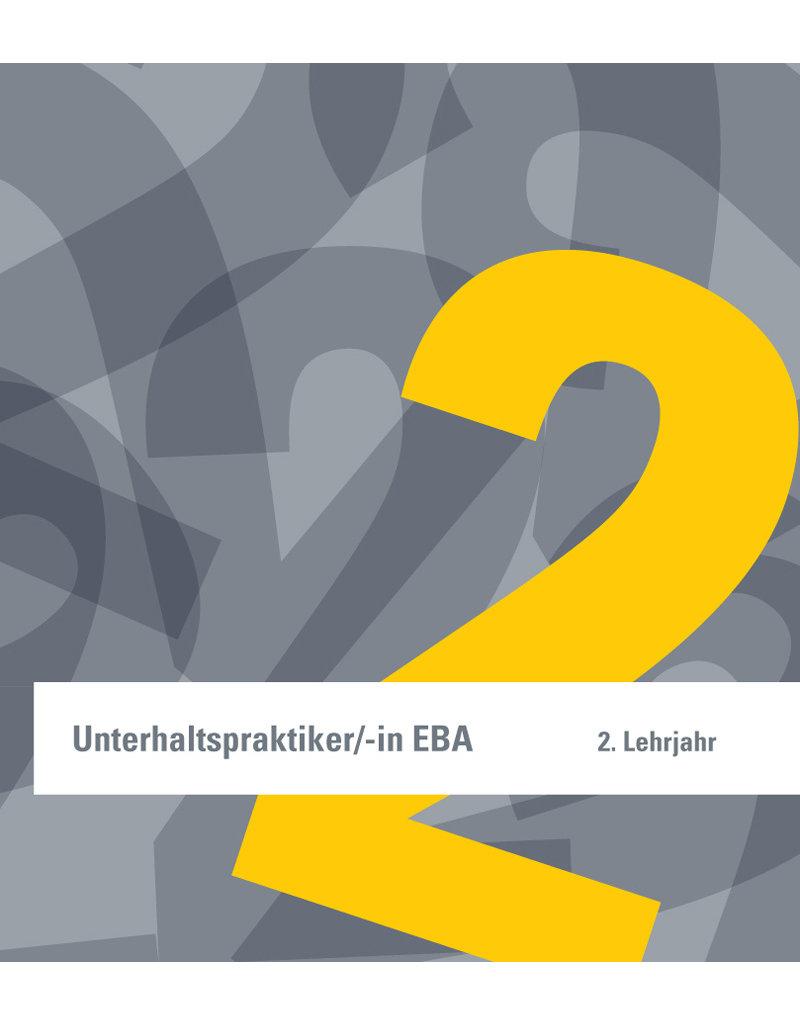 Lehrmittel für die Ausbildung Unterhaltspraktiker/in EBA 2. Lehrjahr