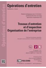 #3016 Travaux d'entretien et d'inspection/Organisation de l'entreprise- AGEX CFC Volume 2