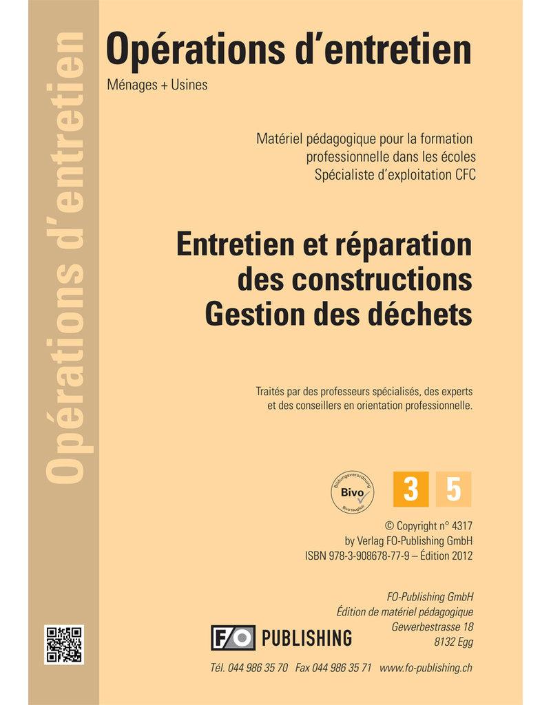 Entretien et réparation des constructions - Gestion des déchets  - AGEX  CFC Volume 3
