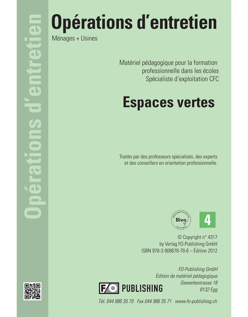 Espaces vertes pour les agent d'exploitation CFC - Volume 4
