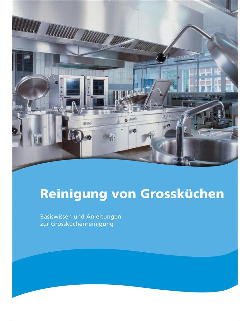 Reinigung von Grossküchen - Basiswissen und Anleitungen zur Grossküchenreinigung