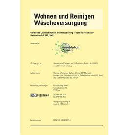 Wohnen und Reinigen / Wäscheversorgung