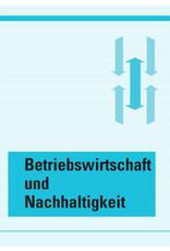 #3064 Betriebswirtschaft und Nachhaltigkeit - Ergänzendes Lehrmittel in der Grund- und Weiterbildung