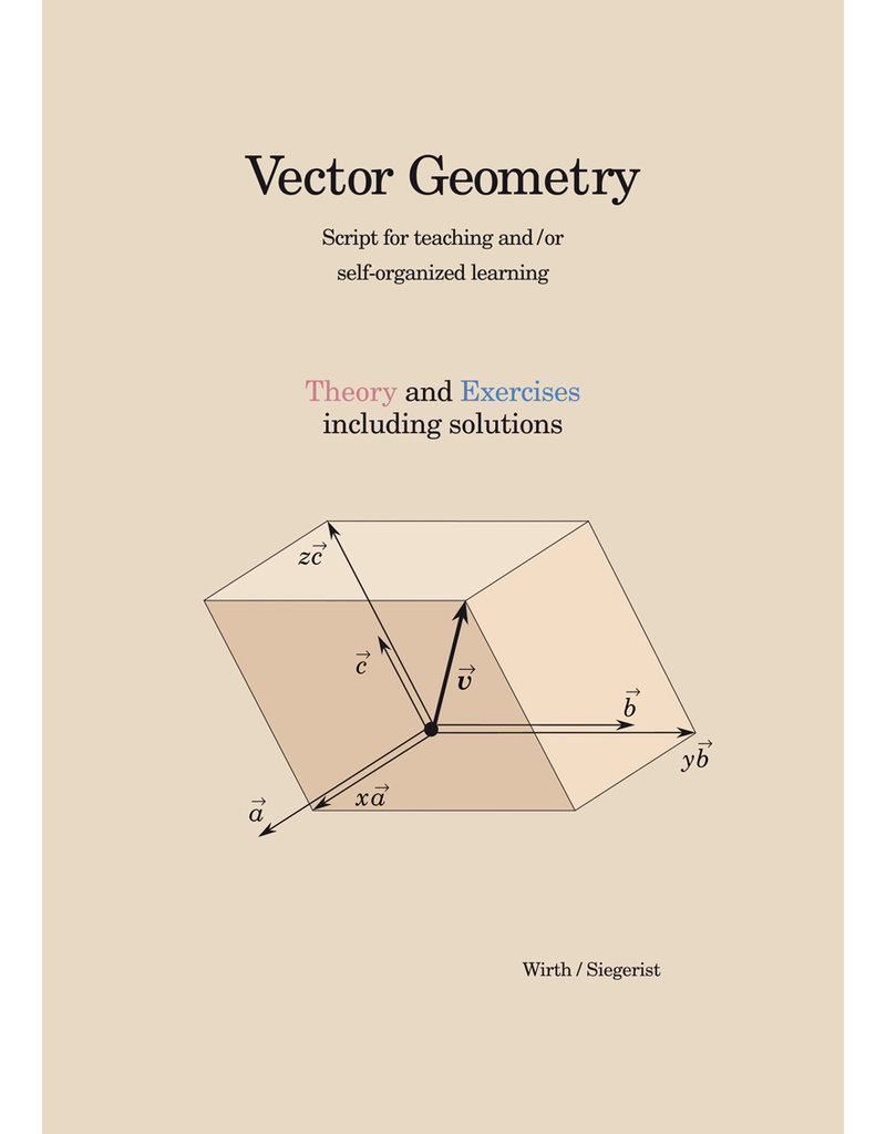 #3102 Vector Geometry, English - Theory and Exercises  by Wirth/Siegerist