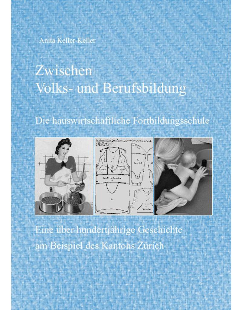 Zwischen Volks- und Berufsbildung,  Die hauswirtschaftliche Fortbildungsschule im Kanton Zürich
