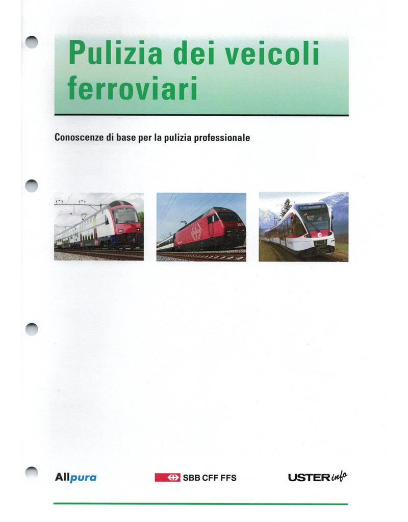Pulizia dei veicoli ferroviari  - Conoscenze di base per la pulizia professionale