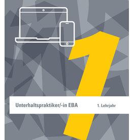 Lehrmittel 1. Lehrjahr Unterhaltspraktiker/in EBA