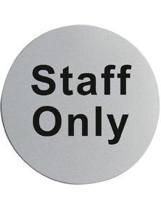 Staff Only zelfklevend deurbord RVS   Ø7.5cm.