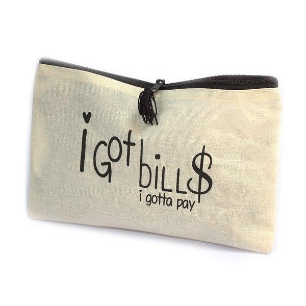 Toiletry bag - I GOT BILLS