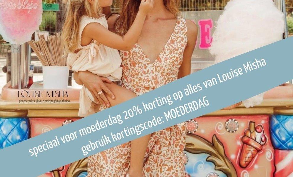 ♡ Moederdag ♡ 20% korting op Louise Misha!