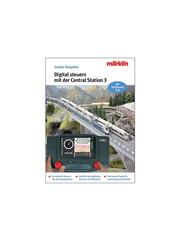 Märklin 03083 Rijden met het Central Station 3 (duitstalig boek)