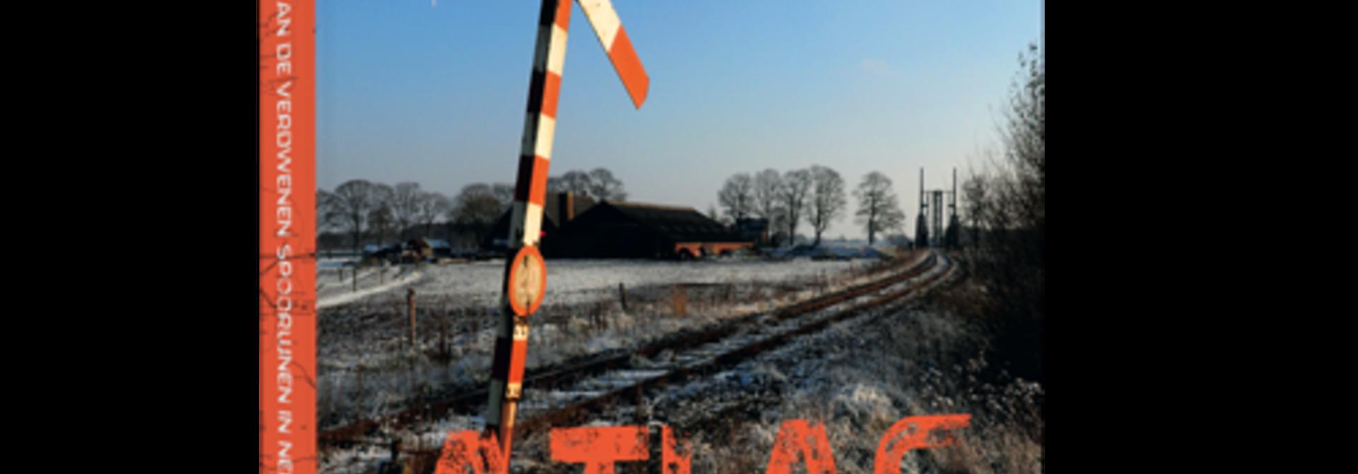 Atlas van de verdwenen spoorwegen in Nederland
