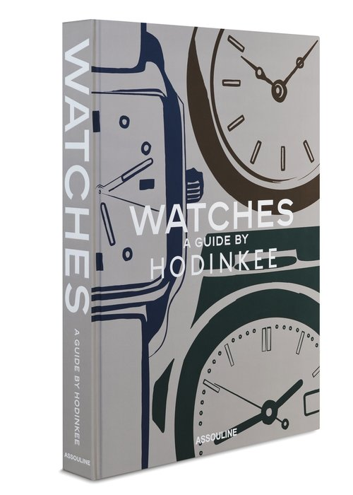 Book - Watches: A Guide by Hodinkee