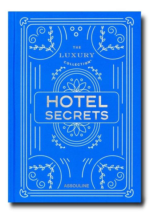 Livre - The Luxury Collection: Hotel Secrets