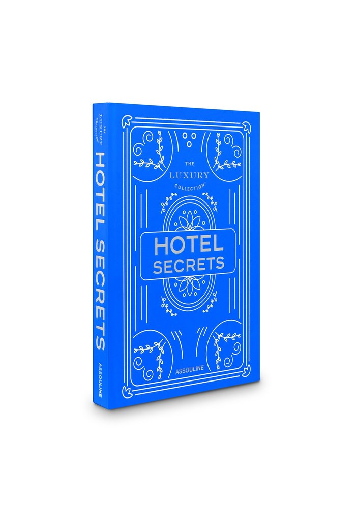 PRE- ORDER - The Luxury Collection: Hotel Secrets