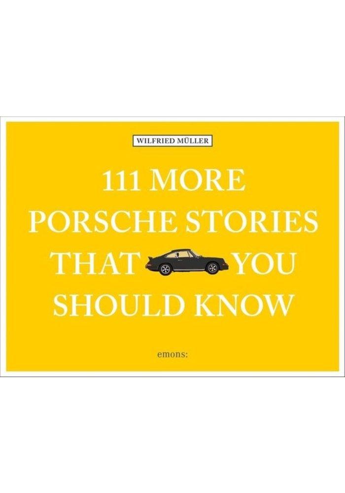 Boek - 111 More Porsche Stories That You Should Know
