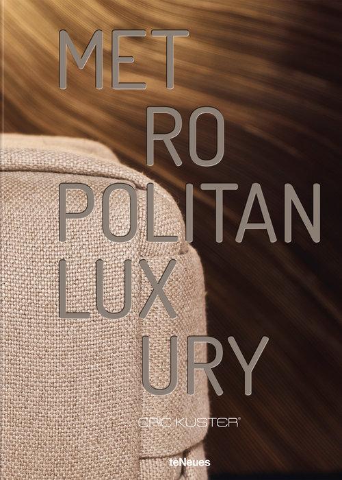 Book - Metropolitan Luxury, Eric Kuster