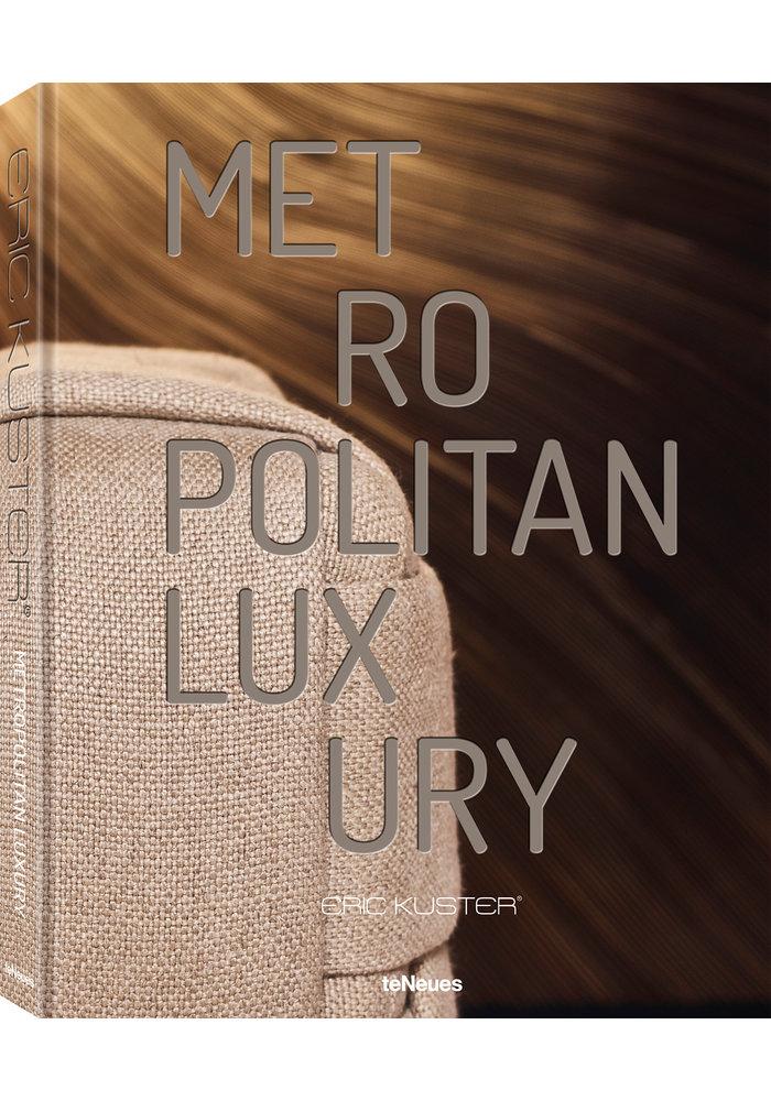 Boek - Metropolitan Luxury, Eric Kuster